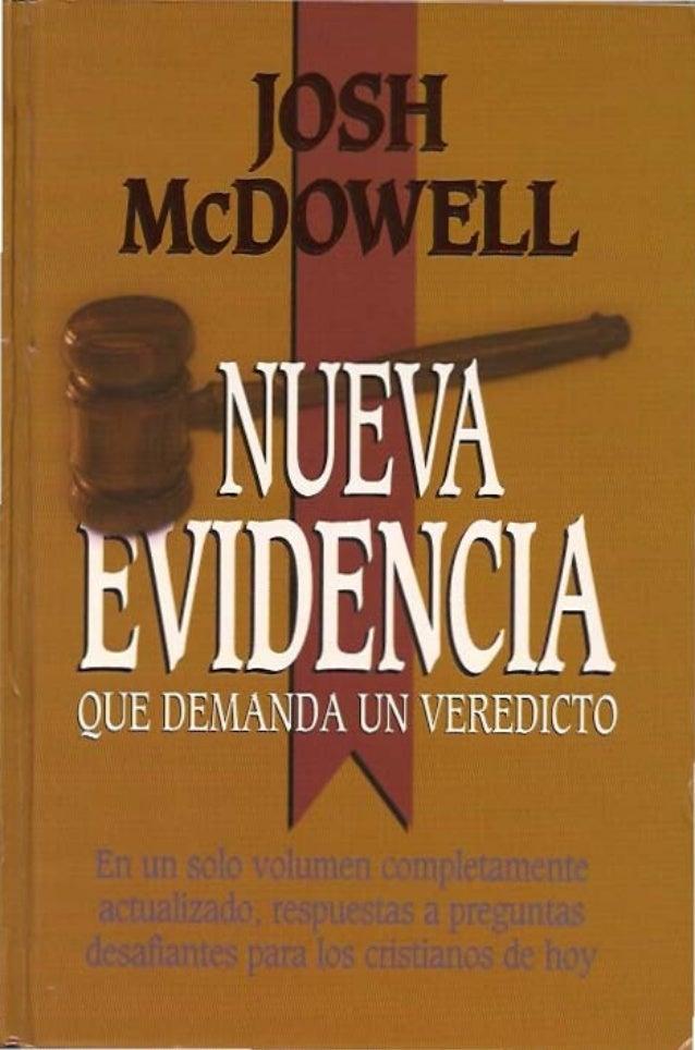 Nueva Evidencia Que Demanda Un Veredicto- Josh Mc Dowell