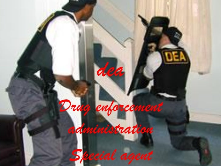deaDrug enforcement administration Special agent
