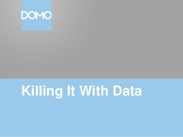 Killing It With Data
