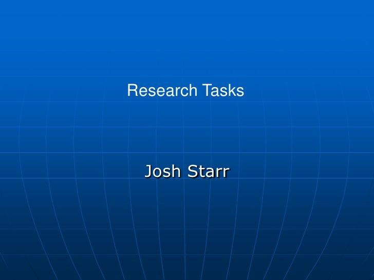 Research Tasks  Josh Starr