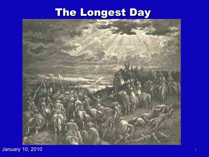 The Longest Day January 10, 2010