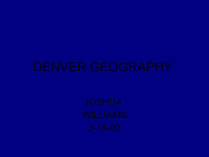 Joshua Swansea Denver