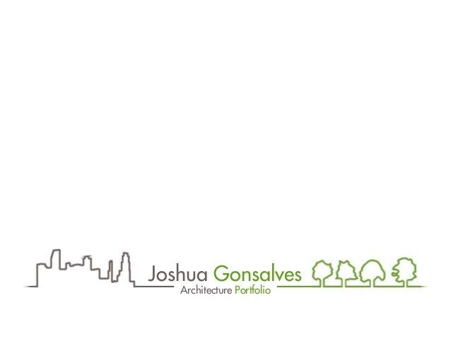 Joshua Gonsalves - Architecture Portfolio
