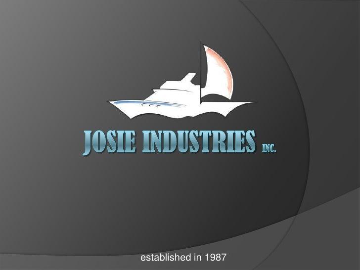 Josie industries