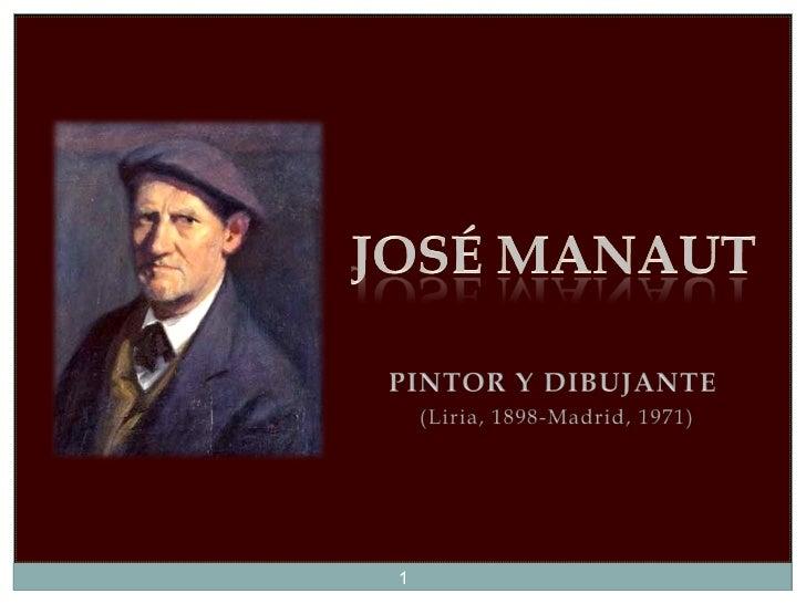 José Manaut. Pintor y Dibujante.