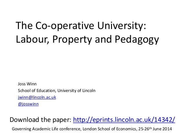 The Co-operative University: Labour, Property and Pedagogy