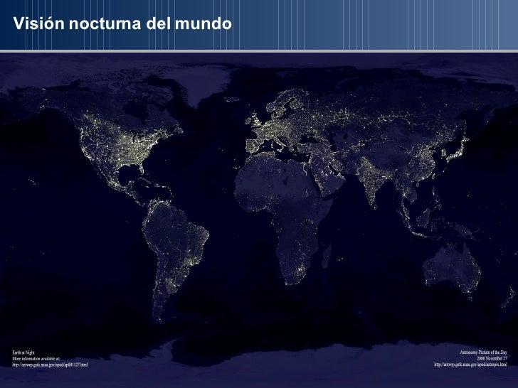 Visión nocturna del mundo