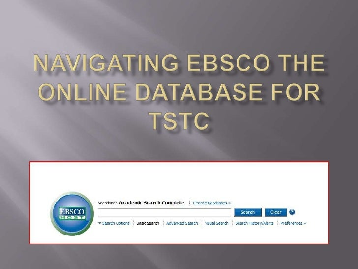 Navigating EBSCothe online Database for tstc<br />