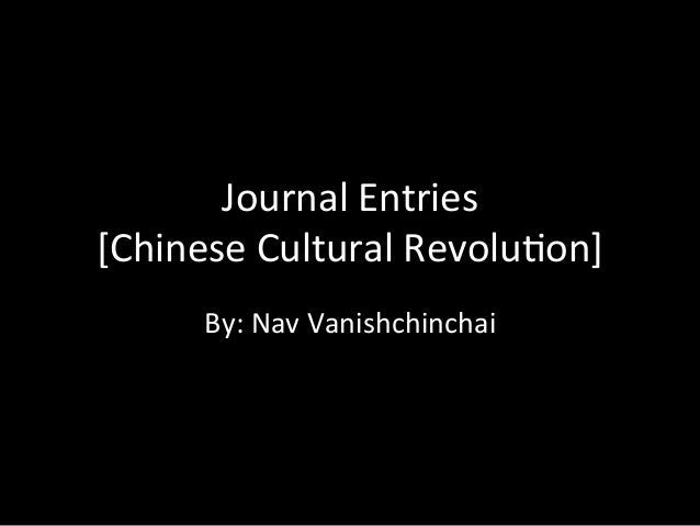 Journal entries chinese cultural revolution