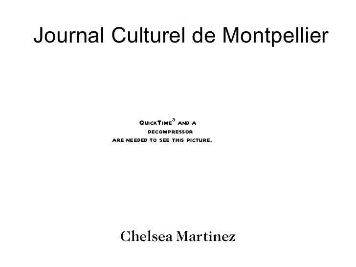Journal Culturel de Montpellier Chelsea Martinez