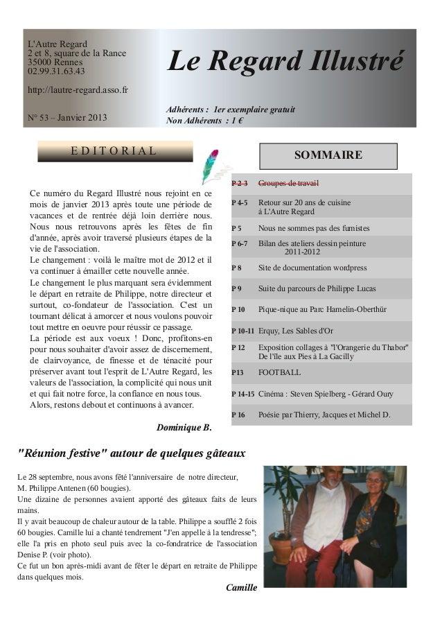 LAutre Regard   2 et 8, square de la Rance   35000 Rennes   02.99.31.63.43                              Le Regard Illustré...