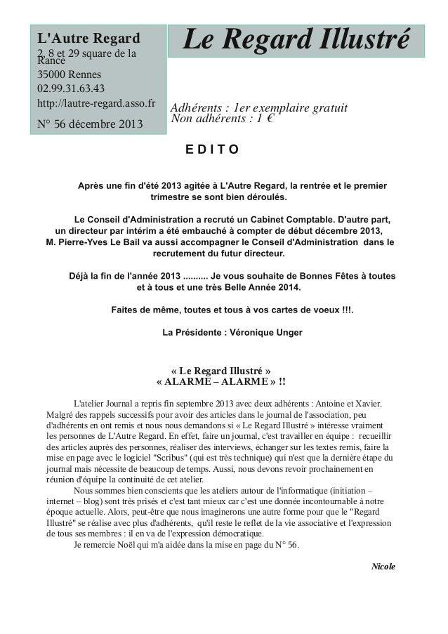 L'Autre Regard  2, 8 et 29 square de la Rance 35000 Rennes 02.99.31.63.43 http://lautre-regard.asso.fr  N° 56 décembre 201...