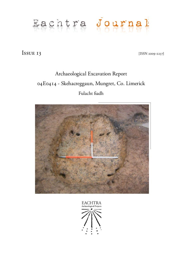 Eachtra JournalIssue 13                                         [ISSN 2009-2237]             Archaeological Excavation Rep...