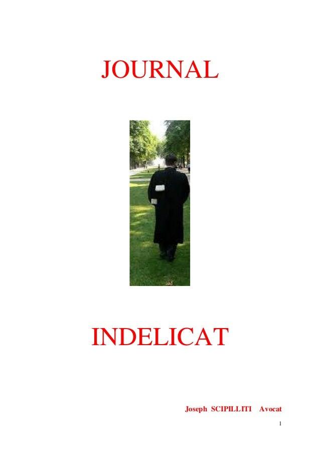 1 JOURNAL INDELICAT Joseph SCIPILLITI Avocat