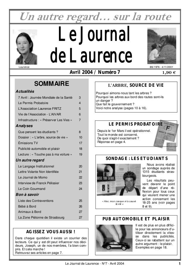 1Le Journal de Laurence - N°7 - Avril 2004 Le Journal de Laurence Avril 2004 / Numéro 7 1,90 € SOMMAIRE Actualités 7 Avril...