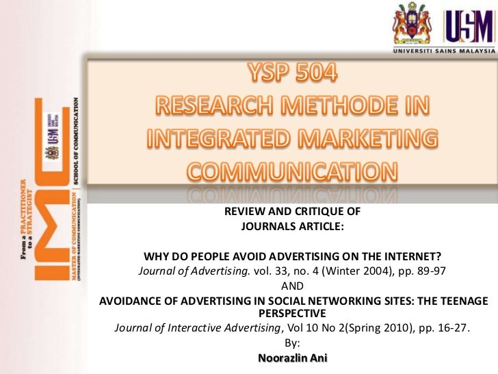 REVIEW AND CRITIQUE OF                          JOURNALS ARTICLE:       WHY DO PEOPLE AVOID ADVERTISING ON THE INTERNET?  ...