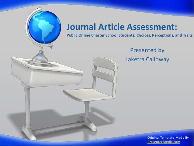 Journal Article Assessment:Public Online Charter School Students: Choices, Perceptions, and Traits                        ...