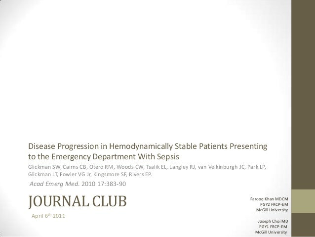 JOURNAL CLUB Disease Progression in Hemodynamically Stable Patients Presenting to the Emergency Department With Sepsis Gli...