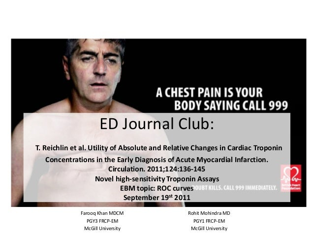 Journal Club - Utility of Absolute and Relative Changes in Cardiac Troponin Concentrations in the Early Diagnosis of Acute Myocardial Infarction