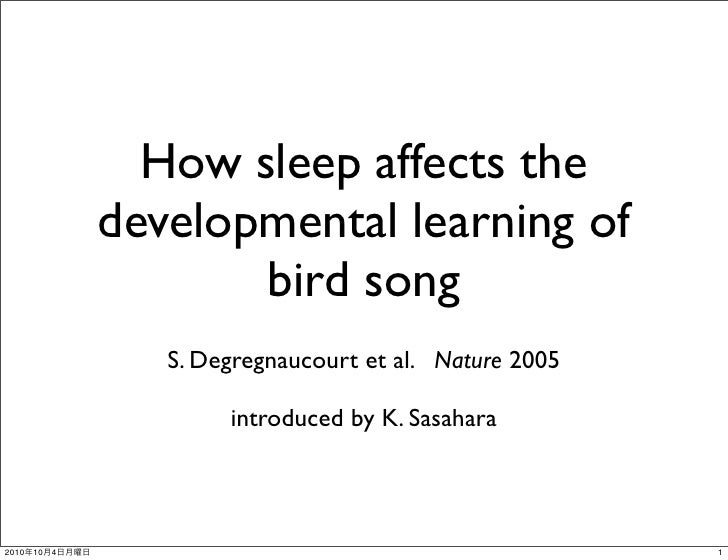 How sleep affects the developmental learning of bird song