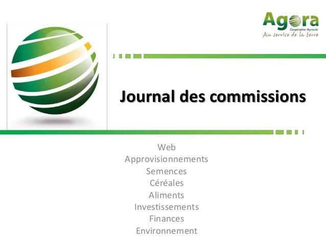 Journal des commissions        WebApprovisionnements     Semences      Céréales      Aliments  Investissements      Financ...