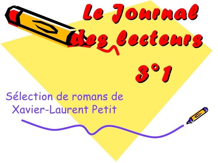 Le Journal des lecteurs   Sélection de romans de Xavier-Laurent Petit 3°1