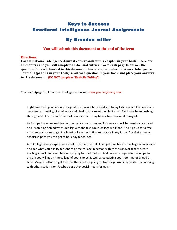 Keys to Success        Emotional Intelligence Journal Assignments                                   By Brandon miller     ...