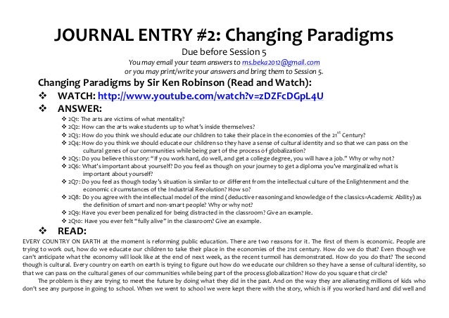 JOURNAL	  ENTRY	  #2:	  Changing	  Paradigms	                                                                             ...