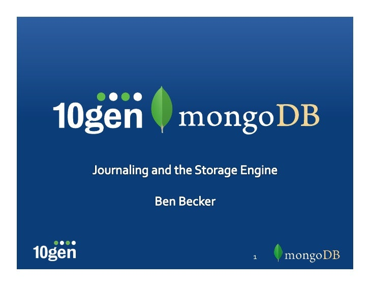 MongoDB Journaling and the Storage Enginer