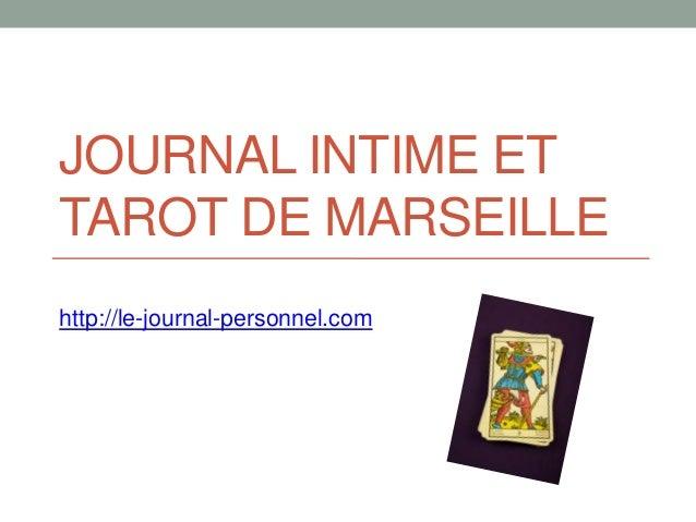 Journal intime et tarot de marseille - Le journal de marseille ...