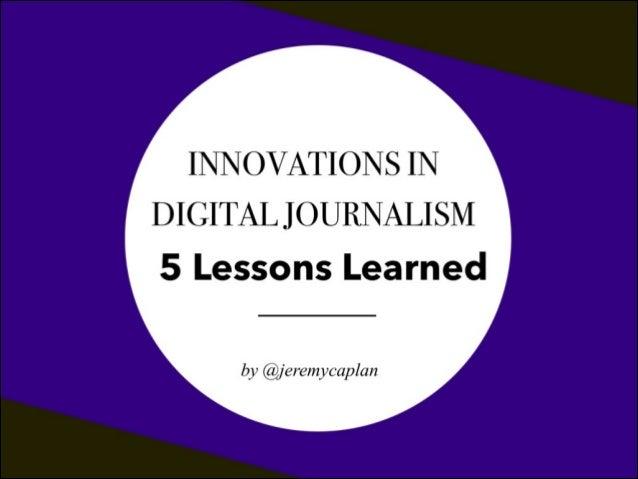 Innovations in Digital Journalism: 5 Lessons Learned (V2)