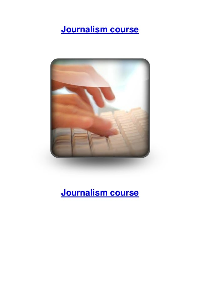 Journalism courses that change lives