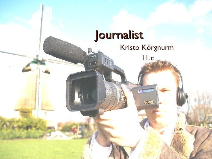 Journalist Kristo Kõrgnurm 11.c