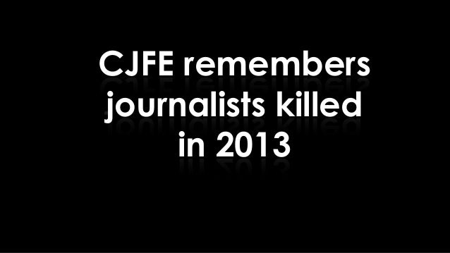 Journalists killed 2013 final