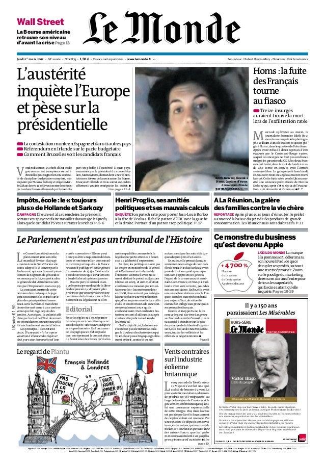 Jeudi 1er mars 2012 - 68e année - N˚20874 - 1,50 ¤ - France métropolitaine - www.lemonde.fr --- Fondateur : Hubert Beuve-M...
