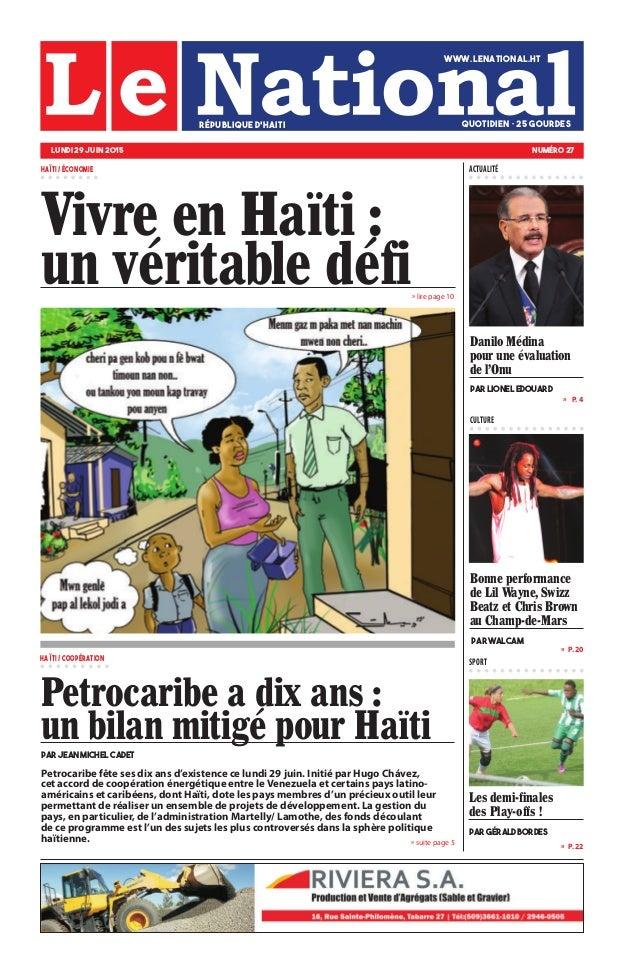 Petrocaribe fête ses dix ans d'existence ce lundi 29 juin. Initié par Hugo Chávez, cet accord de coopération énergétique e...
