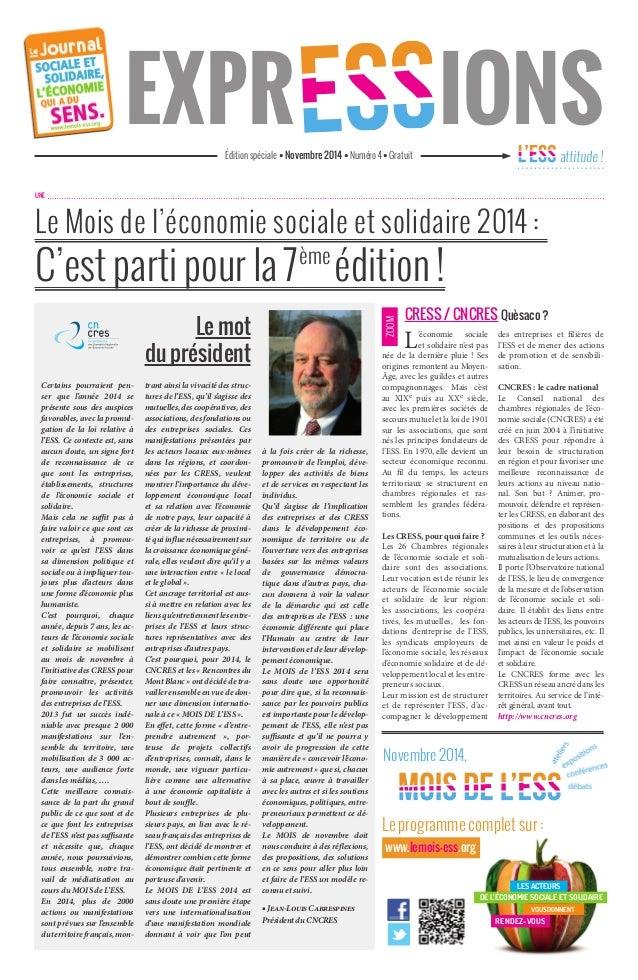 EXPRESS IONS  édition spéciale • Novembre 2014 • Numéro 4 • Gratuit attitude !  Le Mois de l'économie sociale et solidaire...