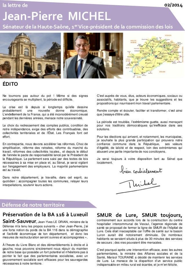 la lettre de Jean-Pierre MICHEL Sénateur de la Haute-Saône, 1er Vice-président de la commission des lois 02/2014 Préservat...