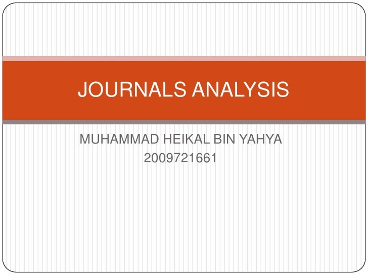 JOURNALS ANALYSIS  MUHAMMAD HEIKAL BIN YAHYA       2009721661