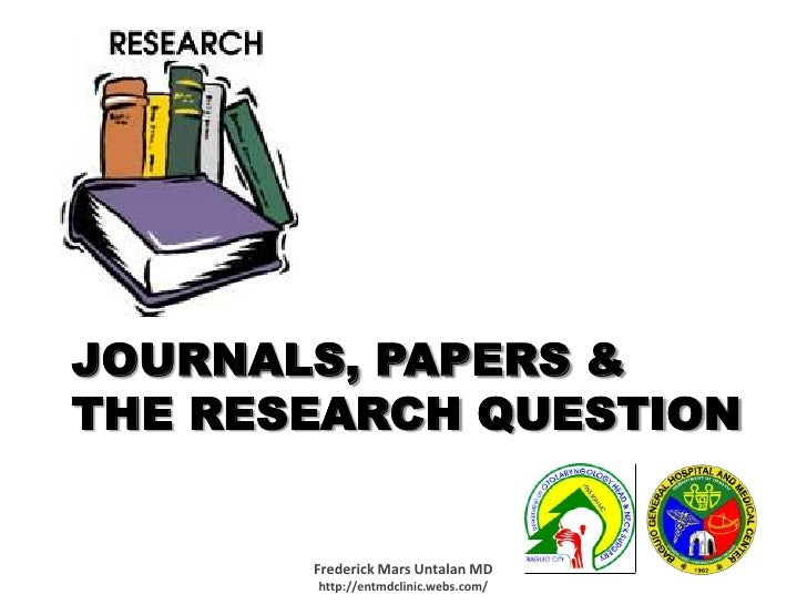 Journals, papers & the research question