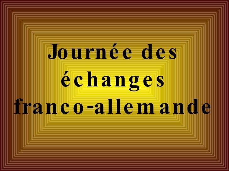 Journée des échanges franco-allemande