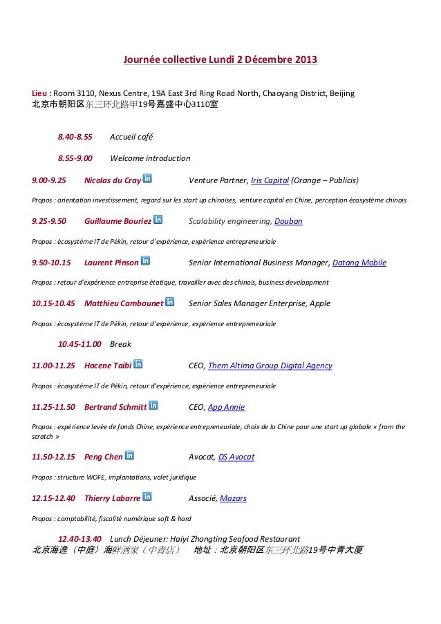 Journée collective Lundi 2 Décembre 2013 Lieu : Room 3110, Nexus Centre, 19A East 3rd Ring Road North, Chaoyang District, ...