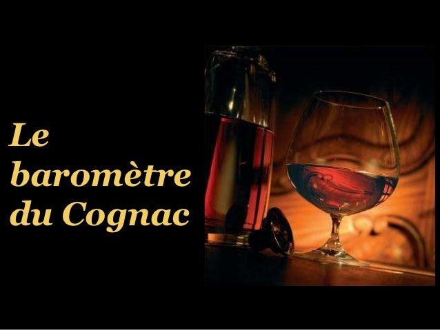 Le baromètre de la journée du Cognac 2012