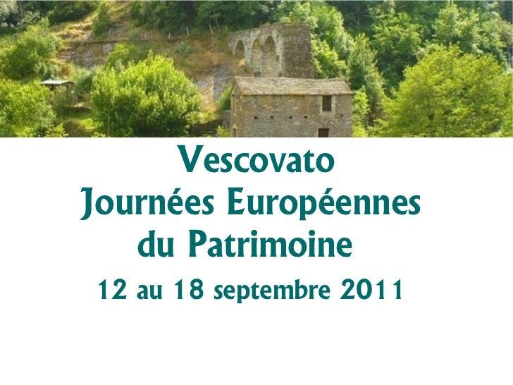 VescovatoJournées Européennes   du Patrimoine12 au 18 septembre 2011