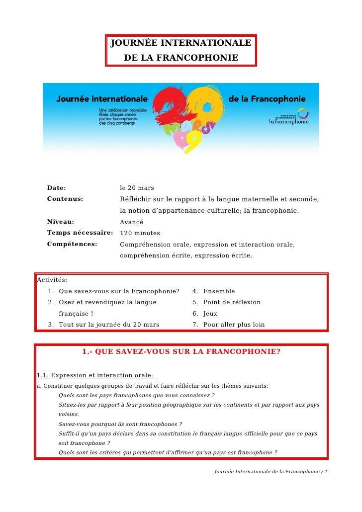 JOURNÉE INTERNATIONALE                                 DE LA FRANCOPHONIE        Date:                      le 20 mars    ...