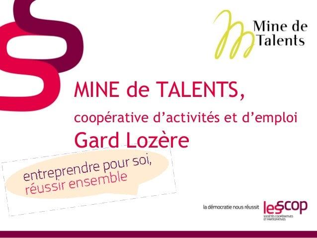 MINE de TALENTS,  coopérative d'activités et d'emploi  Gard Lozère