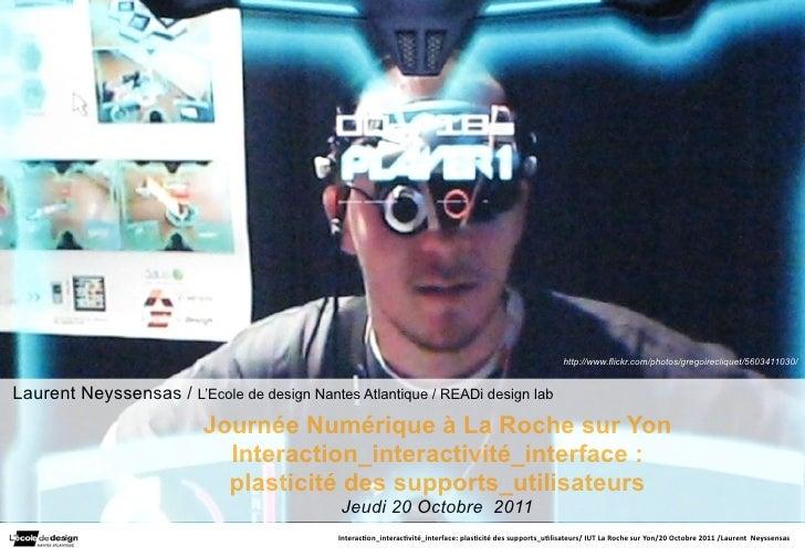 http://www.flickr.com/photos/gregoirecliquet/5603411030/Laurent Neyssensas / L'Ecole de design Nantes Atlantique / READi d...