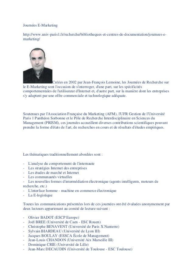 Journées E-Marketing http://www.univ-paris1.fr/recherche/bibliotheques-et-centres-de-documentation/journees-e- marketing/ ...