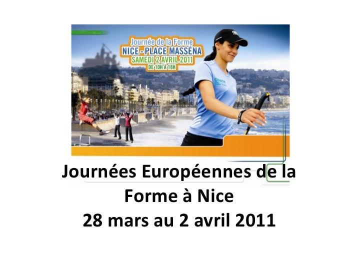 Journées Européennes de la Forme à Nice 28 mars au 2 avril 2011