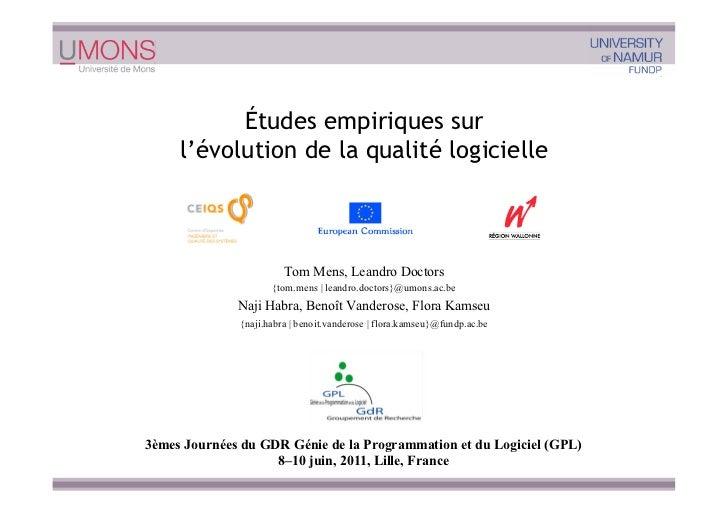 Études empiriques sur     l'évolution de la qualité logicielle                        Tom Mens, Leandro Doctors           ...
